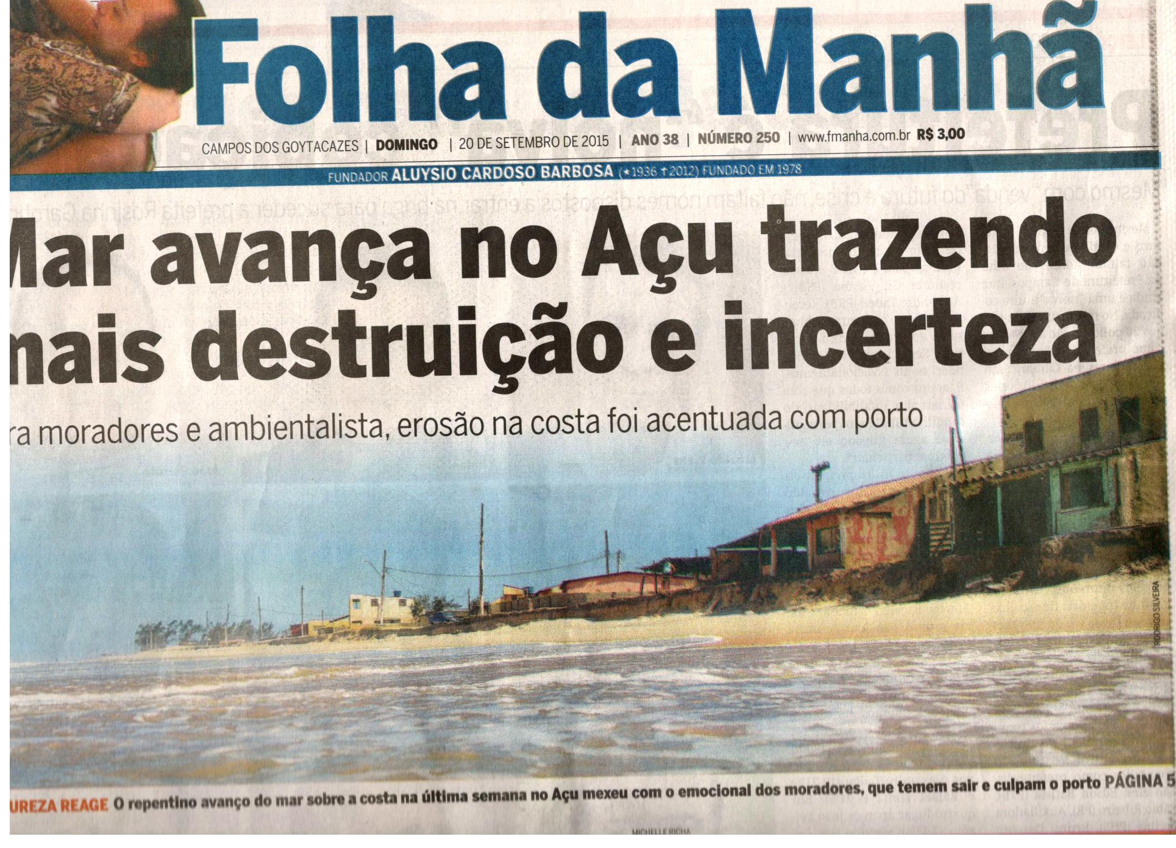 Erosão na Praia do Açu  Folha da Manhã produz matéria de página inteira,  mas Prumo continua a negar o óbvio 0e644f0323